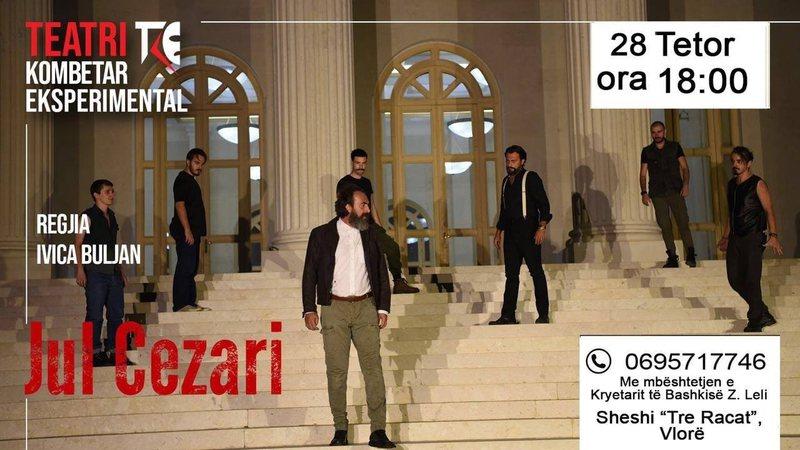 "Teatri Kombëtar Eksperimental, me veprën ""Jul Cezari"""